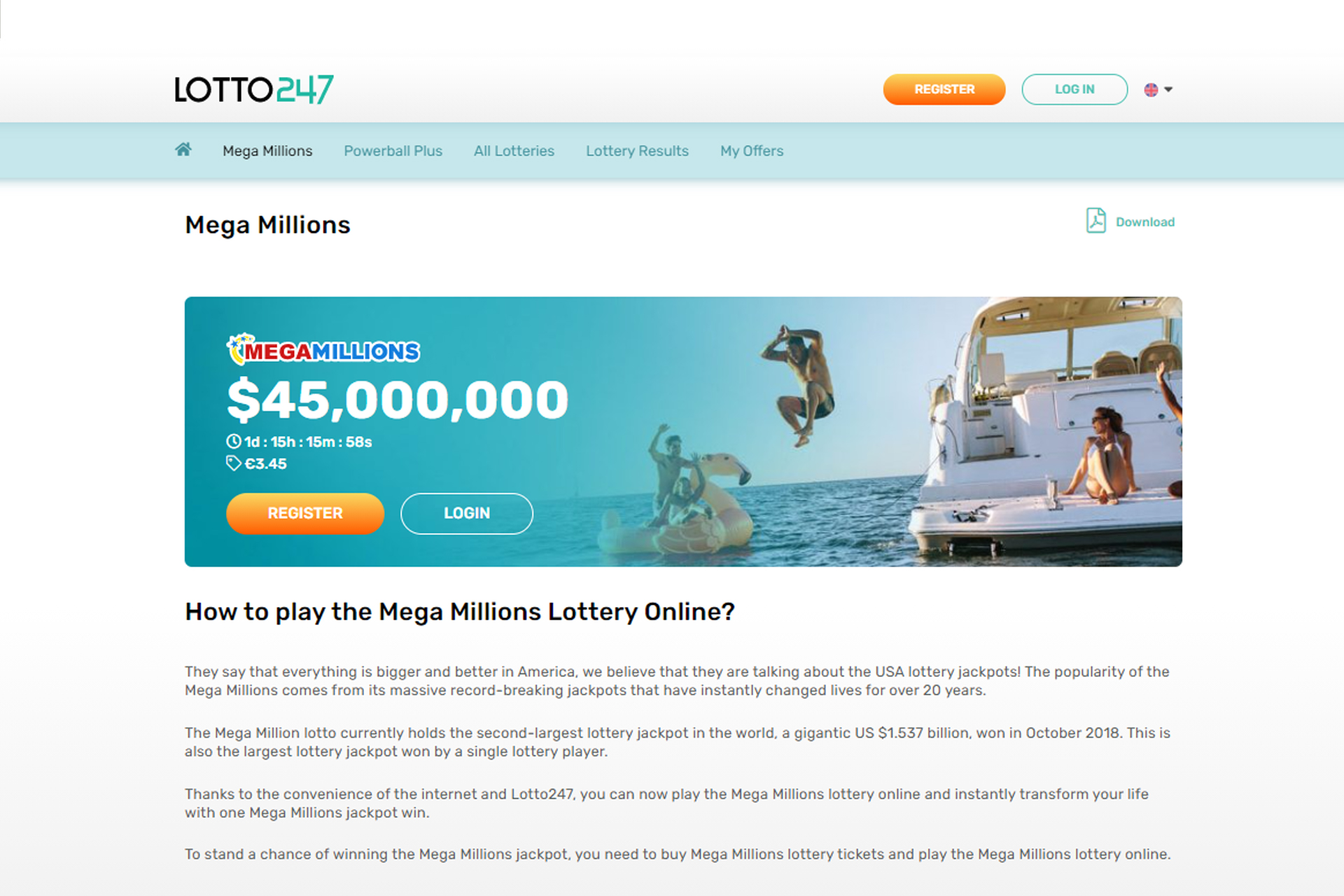 Players can participate in Mega Millions twice a week.