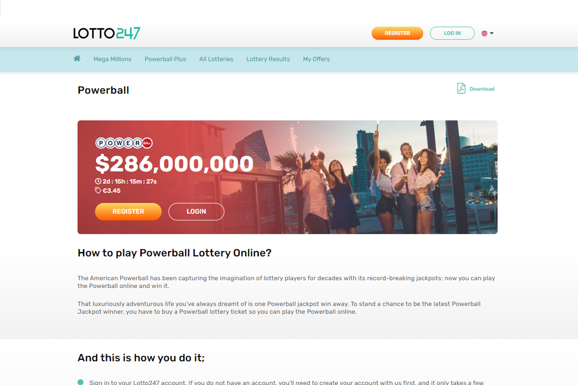 One of the most popular lotteries in the world is held twice a week.