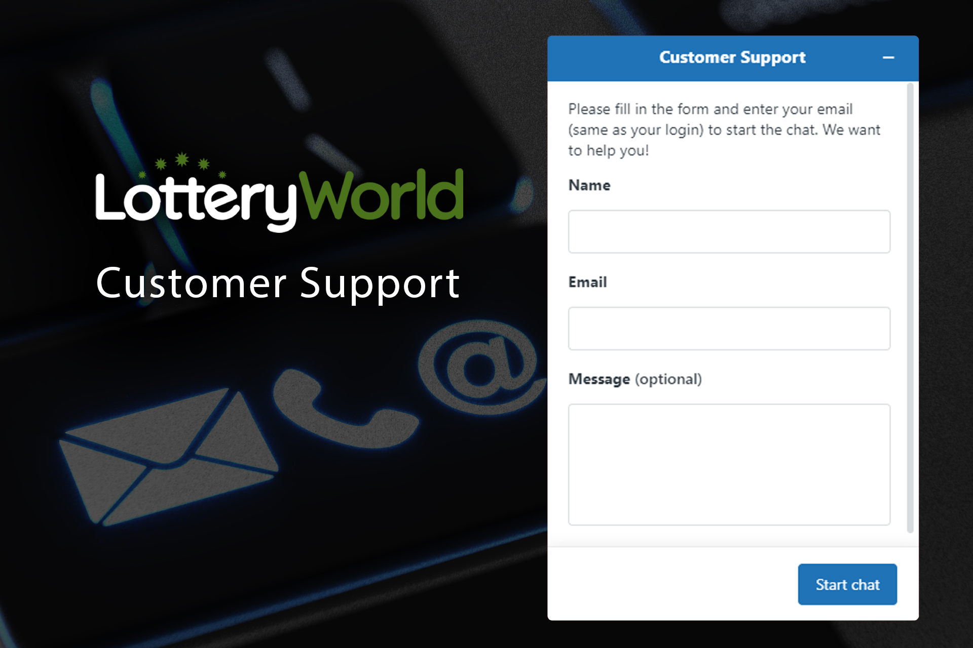If you face any problems, let the customer support of LotteryWorld know.