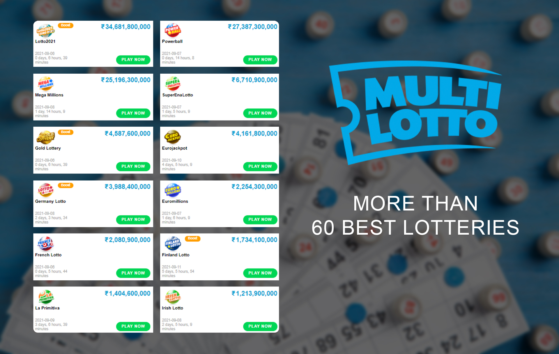 There are more than 60 international lotteries tickets you can buy on MultiLotto.