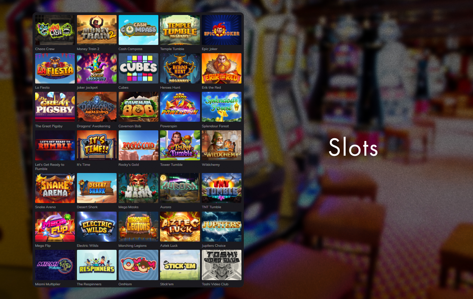 In the section of Casino, you can find slots and other games.